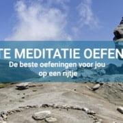 Meditatie oefeningen toegelicht