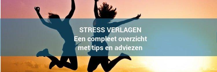 Praktische tips om stress te verlagen