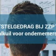 Uitstelgedrag bij ZZP'ers en ondernemers