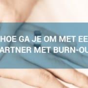 partner met burn-out helpen