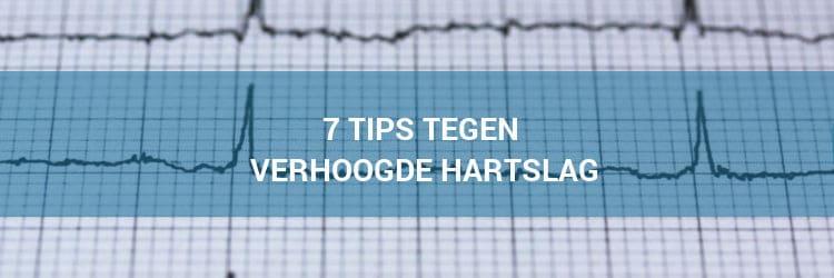 Verhoogde hartslag door stress tips