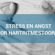 Stress door hartritme stoornis