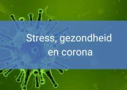 Stress, gezondheid en het corona-virus